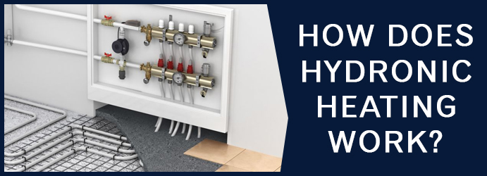 How Does Hydronic Heating Work Collingwood?